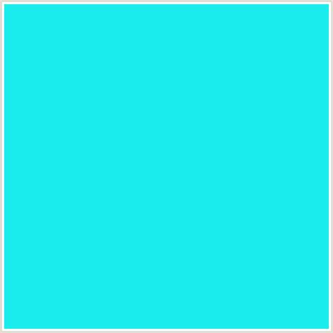 bright blue color 1aeded hex color rgb 26 237 237 bright turquoise