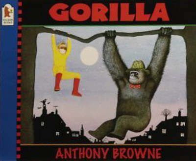 anthony browne picture books gorilla anthony browne 9780744578478