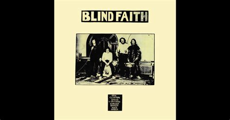 Blind Faith By Blind Faith On Apple Music Blind Faith