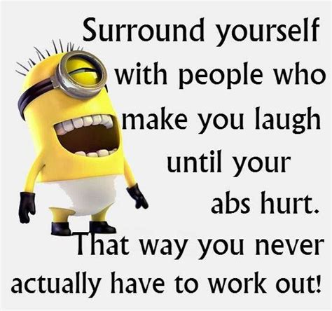 Make You Work 125 best images about laughs with minions on