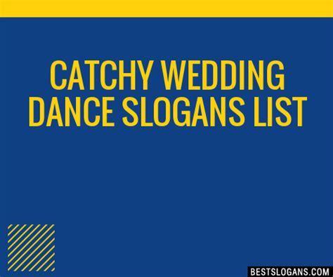 30  Catchy Wedding Dance Slogans List, Taglines, Phrases