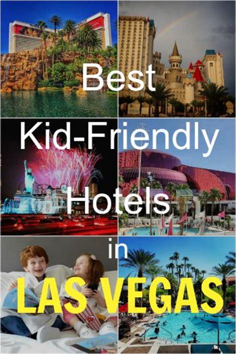 friendly hotels in vegas best kid friendly hotels in las vegas breeds picture