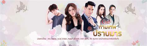 drakorindo film thailand watch the cupids series kammathep sorn kol thailand drama