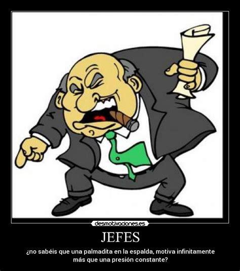 imagenes sarcasticas de jefes im 225 genes y carteles de jefes pag 2 desmotivaciones