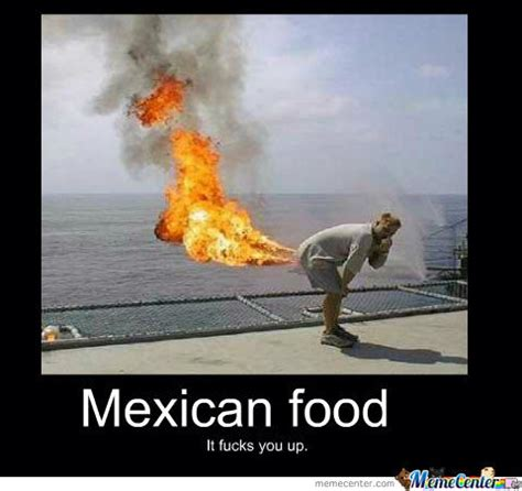Funny Food Names Meme - mexican food by sixteenthdoor meme center