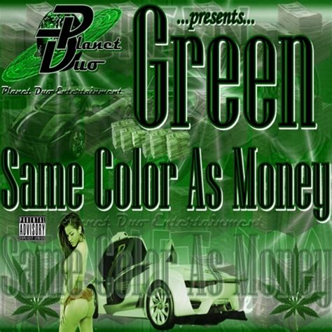 money green color green same color as money mixtape