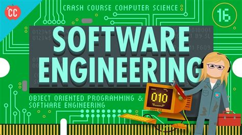 Software Engineering 3 software engineering crash course computer science 16