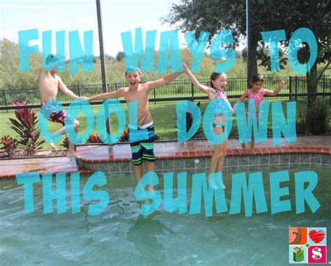 Cool Ways To In Summer by Ways To Cool This Summer