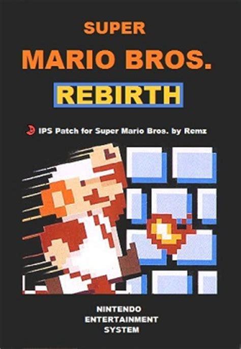 super mario bros rebirth super mario bros. hack for nes