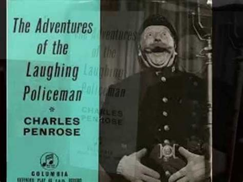 the laughing policeman the charles penrose laughing policeman again youtube