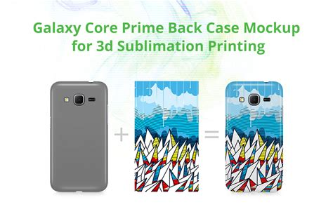 themes for samsung galaxy prime core galaxy core prime 3dcase back mockup product mockups on