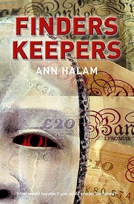 finders keepers books finders keepers by halam reviews discussion