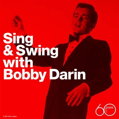 who sings swing swing bobby darin rhino