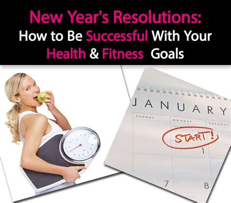 new years resolutions how to be successful with your