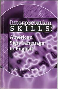american sign language interpretation interpretation skills american sign language to
