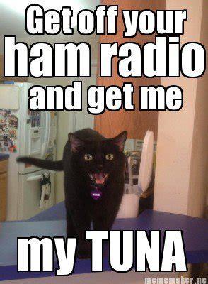 Radio Meme - image gallery ham radio meme
