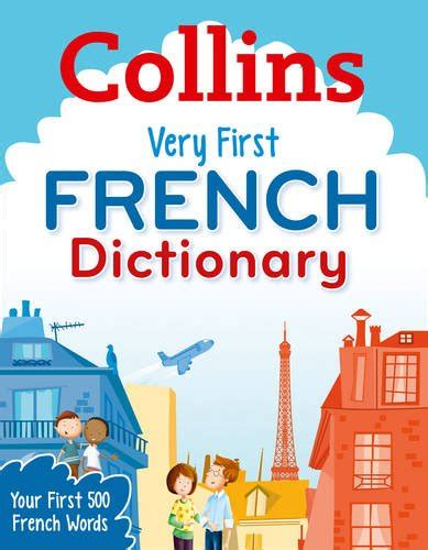 0007583540 collins very first french dictionary reference material children s teenage