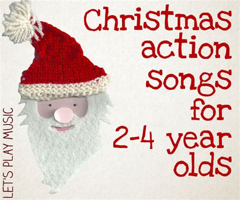 kinder themes christmas songs short christmas action songs for 2 4 year olds