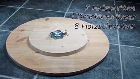 Etagere Aus Holz by Drehteller Selber Bauen