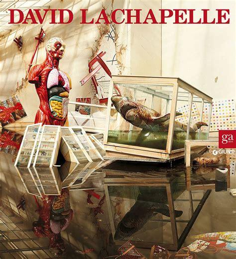 libro david lachapelle lost libro david lachapelle ediz italiana e inglese di
