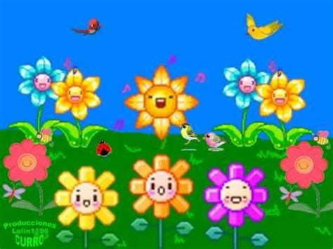 canción infantil somos como las flores youtube