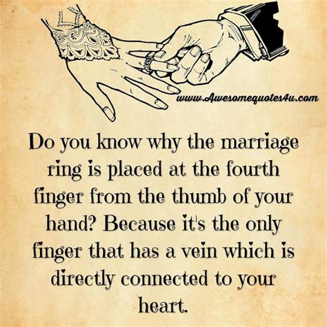 Wedding Anniversary Journey Quotes by Do You Why The Marriage Ring Is Placed On The Fourth