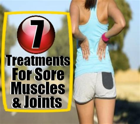 how to fix sore muscles and joints treatments for sore