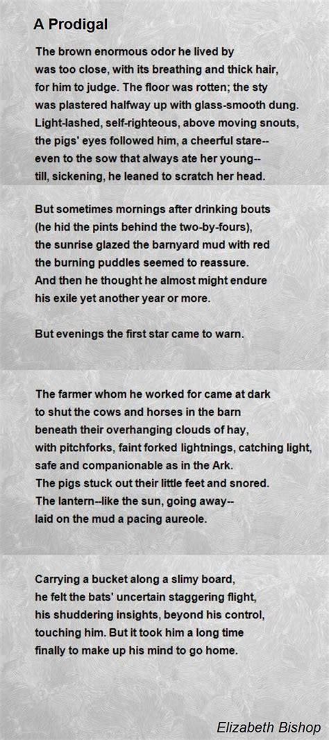 poem for a prodigal poem by elizabeth bishop poem