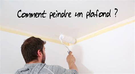 Comment Peindre Le Plafond by Comment Peindre Plafond Maison Travaux