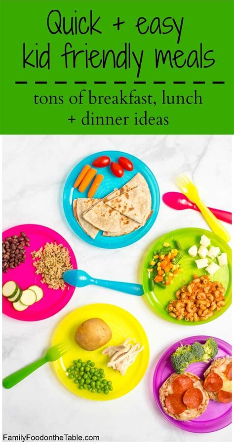 kid friendly dinner menu healthy kid friendly meals family food on the table