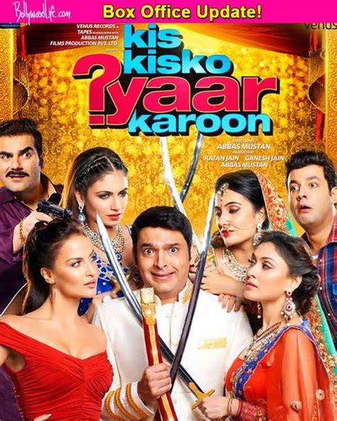 film motivasi box office kis kisko pyaar karoon box office collection kapil sharma