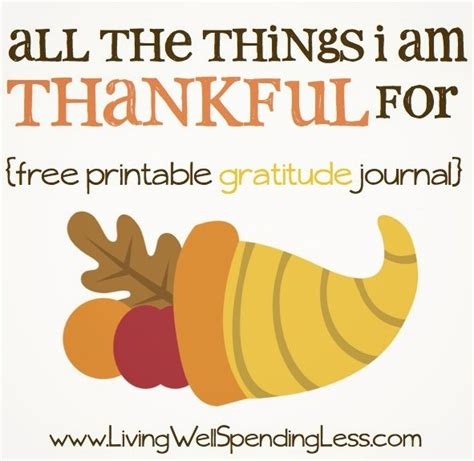 8 Things Im Thankful For by Free Printable Gratitude Journal Living Well Spending Less 174