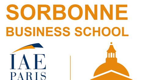 Mba Sorbonne Business School by Iae Devient Quot Iae Sorbonne Business School