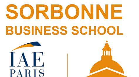 Sorbonne Mba by Iae Devient Quot Iae Sorbonne Business School