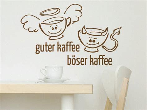 k 252 che kaffee guter kaffee b 246 ser kaffee wandtattoo - Guter Kaffee Böser Kaffee