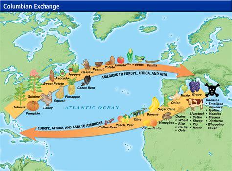 columbian exchange map the columbian exchange chronozoom shiresclass