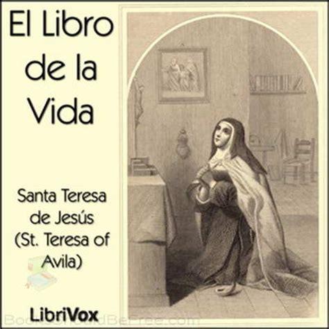 el libro de las fin de semana con libro de la vida de santa teresa de jes 250 s en cites
