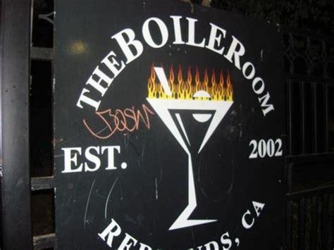 the boiler room redlands riverside nightclubs socalnightclubs