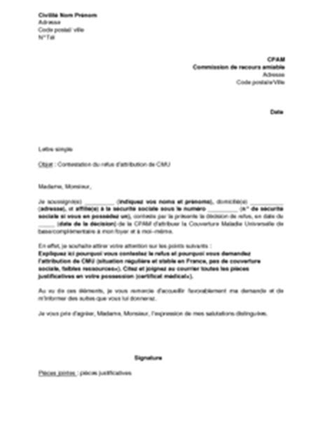 Modele Lettre De Recours Refus Visa Exemple Gratuit De Lettre Recours Devant Commission Recours Amiable Contre Refus Attribution Cmu