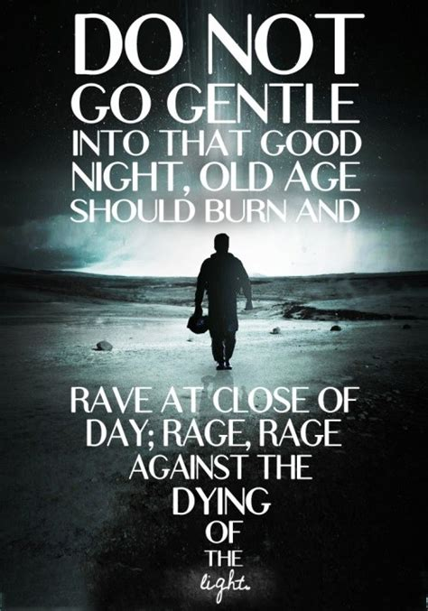 rage against the dying of the light meaning which dialogues from literally drive you in your