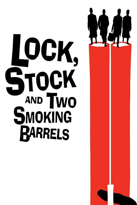 Best Lock Stock Quotes 17 best images about lock stock and two barrells