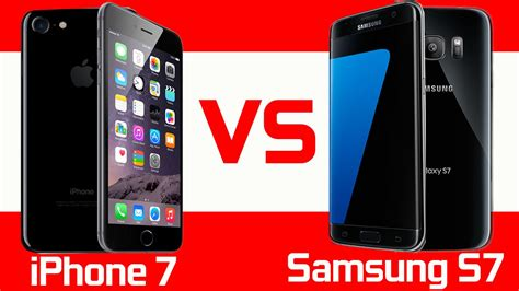 iphone vs samsung apple iphone 7 vs samsung galaxy s7 comparison