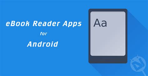 best reading app for android 5 best ebook reader apps for android droidviews