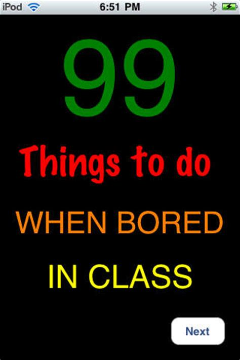 what to do when your bored in your bedroom 99 things to do when bored in school on the app store