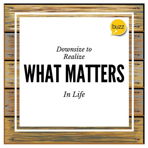 how to downsize your stuff downsize to discover what matters in life bewellbuzz