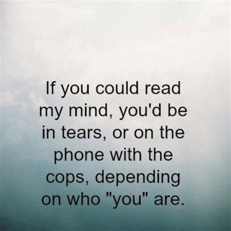 read my if you could read my mind quotes quotesgram