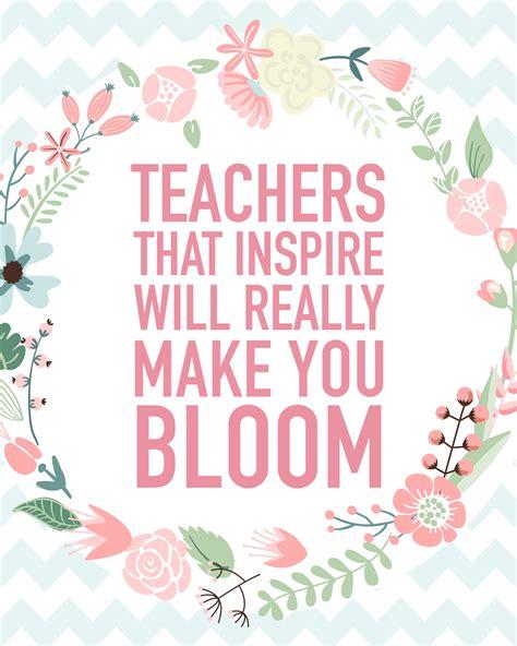 printable teacher quotes teacher appreciation printable blog hop appreciation