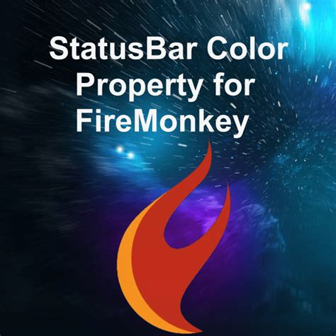 status bar color change the statusbar color property for firemonkey in