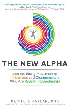 alpha definition the new alpha leader rethink your definition of a leader