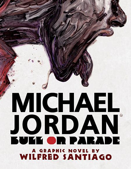 michael jordan interview biography fantagraphics to publish wilfred santiago s michael jordan bio